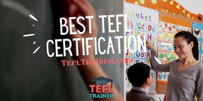 Best TEFL Certification TEFL Trainer