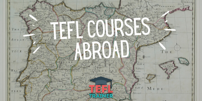 TEFL Courses Abroad - TEFL Trainer