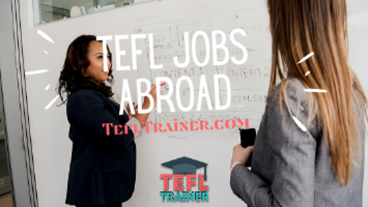Tefl Jobs Abroad
