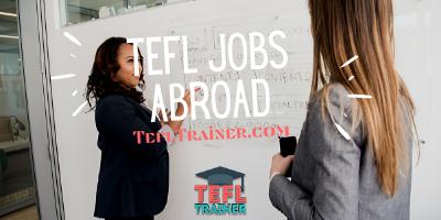 TEFL Jobs Abroad TEFL Trainer