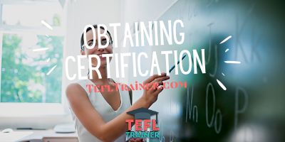 How to get TEFL certification TEFL Trainer