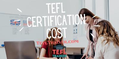 TEFL Certification Cost TEFL Trainer