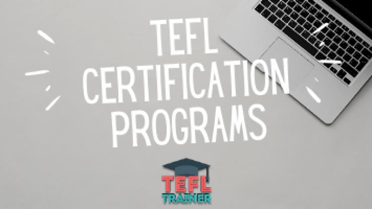 TEFL Certification Programs