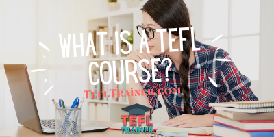 What is a TEFL Course TEFL Trainer