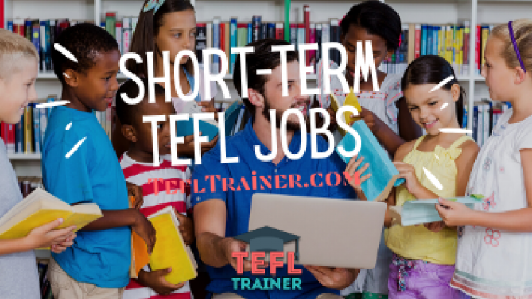 Short Term Tefl Jobs