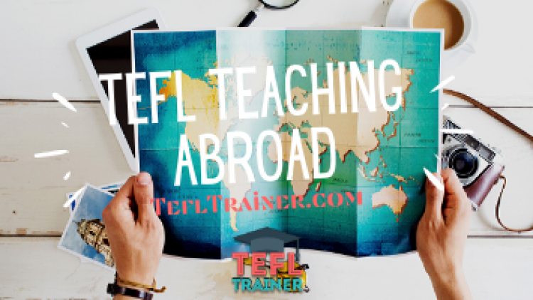 TEFL Teaching Abroad