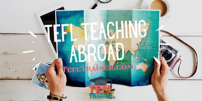 tefl teaching abroad TEFL Trainer