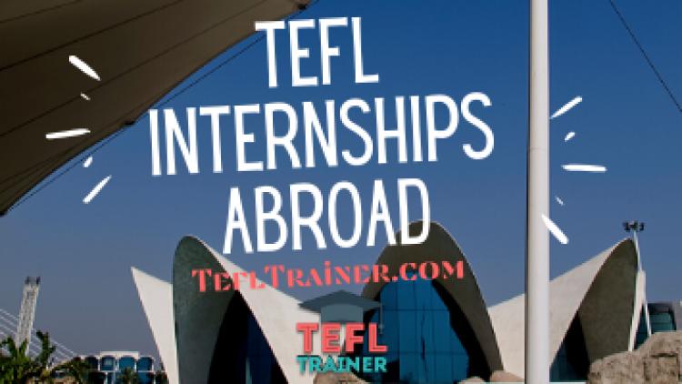 TEFL Internships Abroad