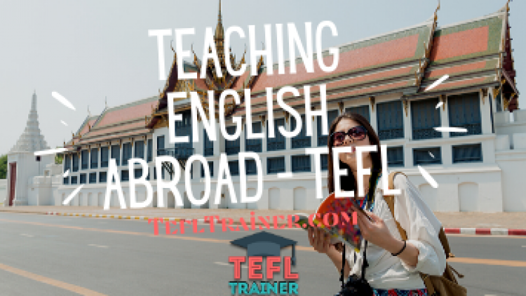 Teaching English Abroad Tefl