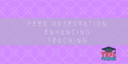 Peer Observation Enhancing Teaching TEFL Trainer