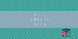 Lesson plan TEFL Trainer