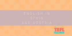 English in Spain and Austria TEFL Trainer