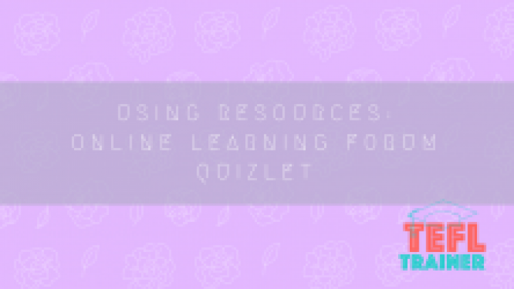 Why the online learning forum Quizlet is useful for self-teaching when learning a language