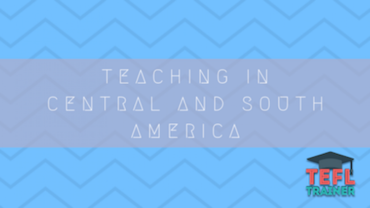 Teaching in Central and South America
