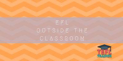 EFL outside the classroom