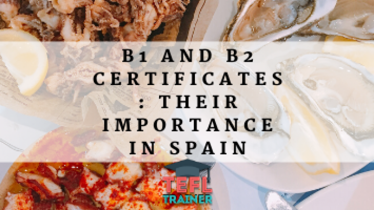 B1 and B2 certificates: their importance in Spain