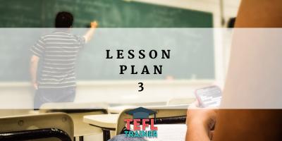 Lesson Plan 3 TEFL Trainer Blog