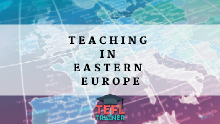 Teaching in Eastern Europe