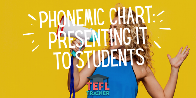 phonemic chart_ presenting it to students - TEFL Trainer