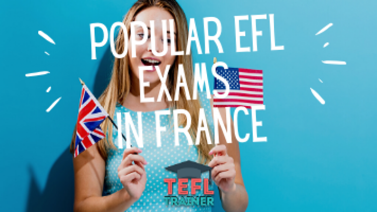 What EFL exams are popular in France?