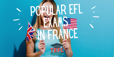 popular efl exams in france - TEFL Trainer