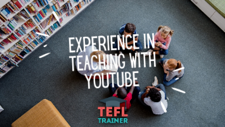 Experience in teaching with YouTube