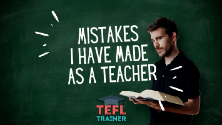 How many mistakes would I make again (as a teacher)?