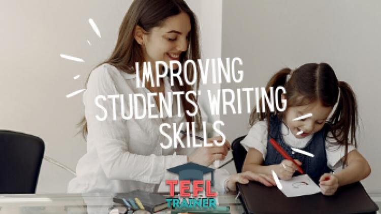 Improving students' writing skills