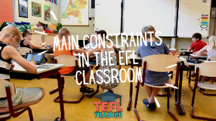Main constraints in the EFL classroom