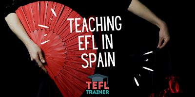 Teaching EFL in Spain TEFL Trainer