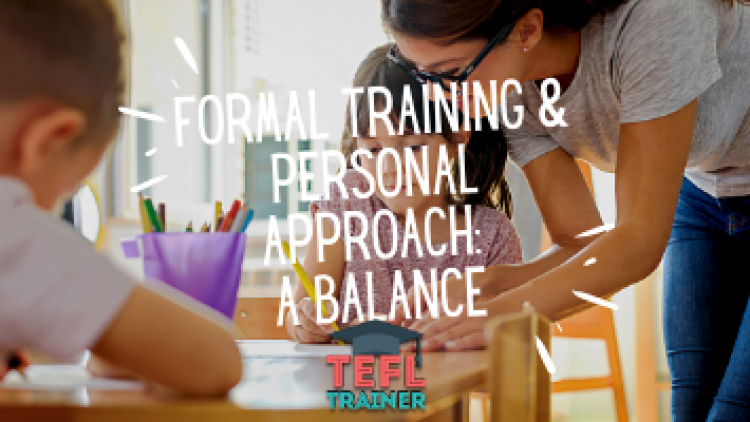 Finding a balance between formal training and personal approach
