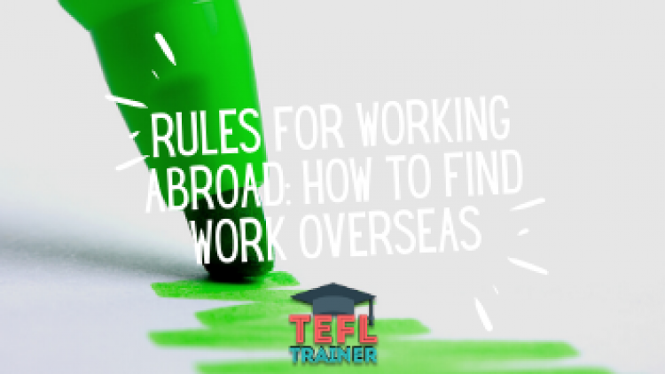 Rules for working abroad: How to find work overseas