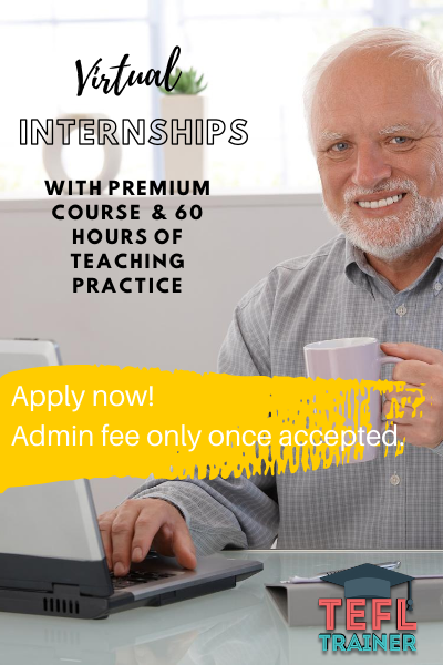 TEFL Trainer Virtual Internships and premium course